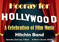 Hooray For Hollywood! Hitchin Festival Concert July 2017